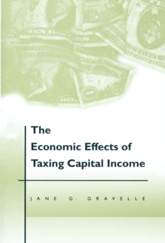 9780262525541: The Economic Effects of Taxing Capital Income (MIT Press)