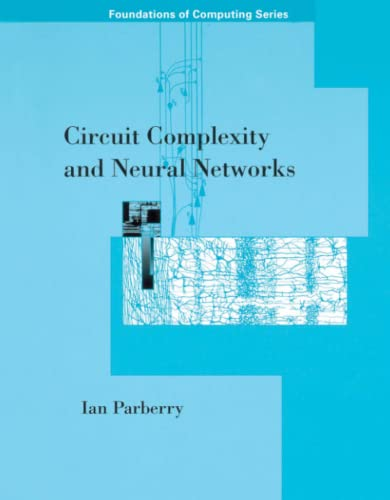 9780262525640: Circuit Complexity and Neural Networks (Foundations of Computing)