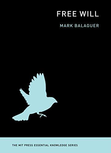 9780262525794: Free Will (MIT Press Essential Knowledge series)