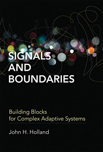9780262525930: Signals and Boundaries: Building Blocks for Complex Adaptive Systems