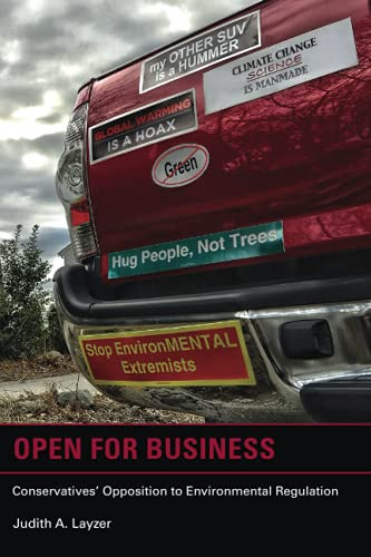 9780262526029: Open for Business: Conservatives' Opposition to Environmental Regulation (American and Comparative Environmental Policy)