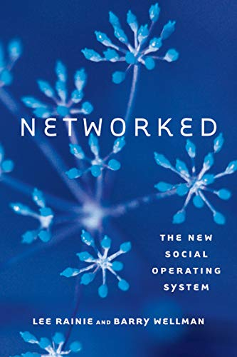 9780262526166: Networked: The New Social Operating System (MIT Press)