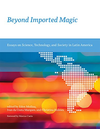 Beyond Imported Magic: Eden Medina (editor),