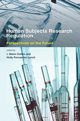 9780262526210: Human Subjects Research Regulation: Perspectives on the Future (Basic Bioethics)
