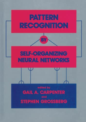 9780262526234: Pattern Recognition by Self-Organizing Neural Networks (MIT Press)