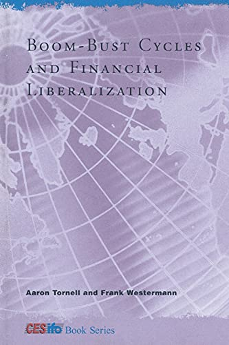 9780262526241: Boom-Bust Cycles and Financial Liberalization (CESifo Book Series)