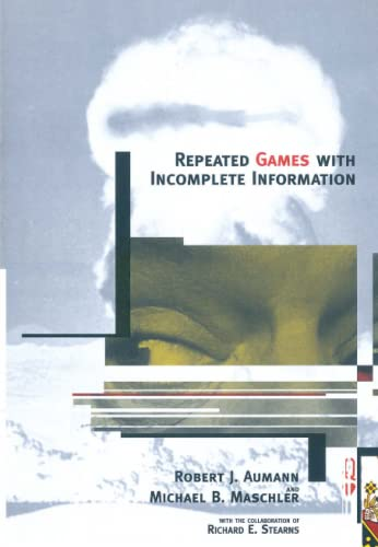 9780262526265: Repeated Games with Incomplete Information (MIT Press)