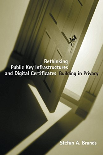 9780262526302: Rethinking Public Key Infrastructures and Digital Certificates: Building in Privacy (The MIT Press)