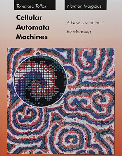 9780262526319: Cellular Automata Machines: A New Environment for Modeling (Scientific and Engineering Computation)