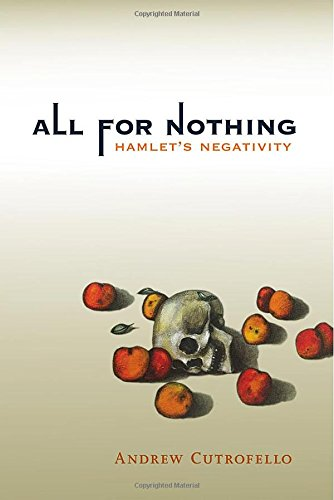 9780262526340: All for Nothing: Hamlet's Negativity