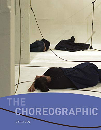 9780262526357: Choreographic
