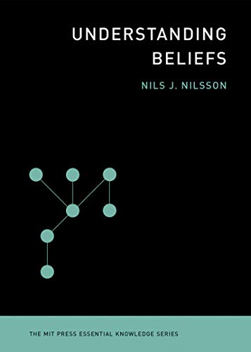 9780262526432: Understanding Beliefs (Essential Knowledge)