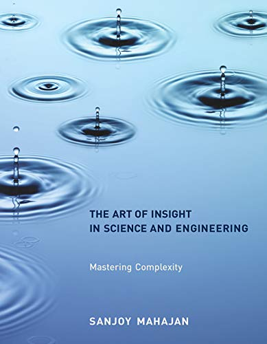 9780262526548: The Art of Insight in Science and Engineering: Mastering Complexity (The MIT Press)