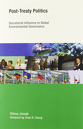 9780262526555: Post-Treaty Politics: Secretariat Influence in Global Environmental Governance (Earth System Governance)