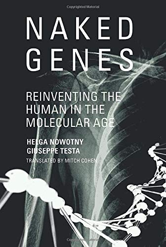 9780262526760: Naked Genes: Reinventing the Human in the Molecular Age (The MIT Press)