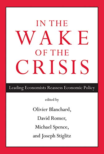 9780262526821: In the Wake of the Crisis: Leading Economists Reassess Economic Policy (MIT Press)
