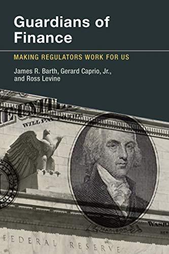 9780262526845: Guardians of Finance: Making Regulators Work for Us (MIT Press)