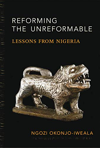 9780262526876: Reforming the Unreformable: Lessons from Nigeria