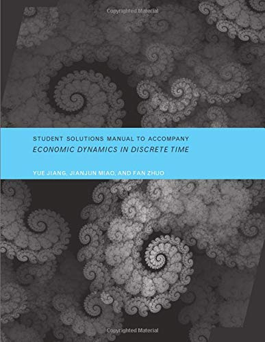9780262526906: Student Solutions Manual to Accompany Economic Dynamics in Discrete Time