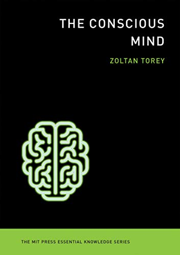 9780262527101: The Conscious Mind (MIT Press Essential Knowledge)