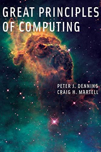 9780262527125: Great Principles of Computing