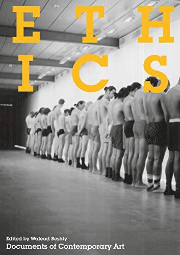 9780262527187: Ethics (Whitechapel: Documents of Contemporary Art)