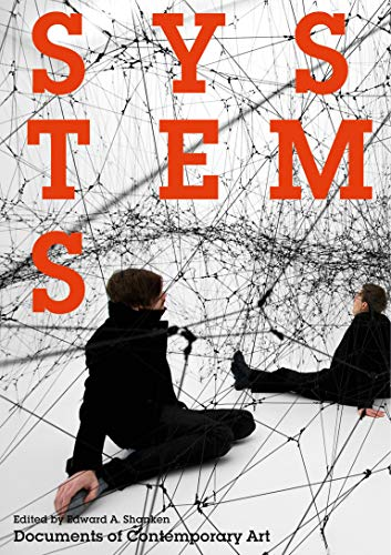 9780262527194: Systems (Whitechapel: Documents of Contemporary Art)