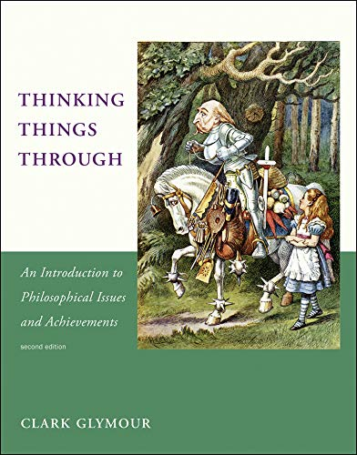 9780262527200: Thinking Things Through: An Introduction to Philosophical Issues and Achievements