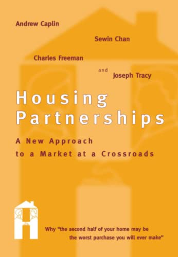9780262527262: Housing Partnerships: A New Approach to a Market at a Crossroads (MIT Press)