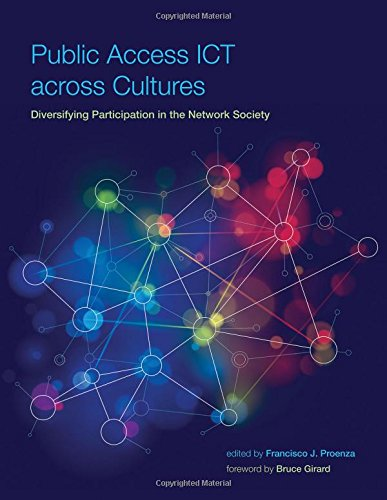 9780262527378: Public Access ICT across Cultures: Diversifying Participation in the Network Society (International Development Research Centre)
