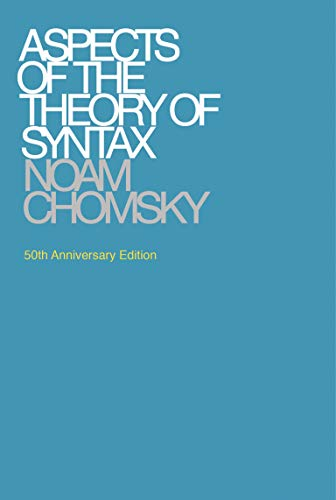 9780262527408: Aspects of the Theory of Syntax (Massachusetts Institute of Technology. Research Laboratory of Electronics. Special Technical Report No. 11)