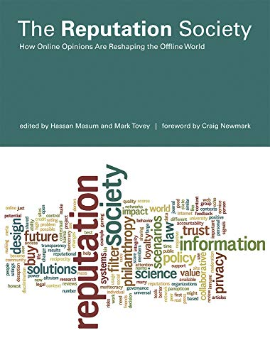 9780262527439: The Reputation Society: How Online Opinions Are Reshaping the Offline World (The Information Society Series)