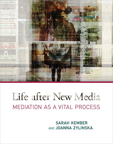 9780262527460: Life after New Media: Mediation as a Vital Process (MIT Press)
