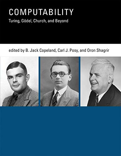 9780262527484: Computability: Turing, G�del, Church, and Beyond