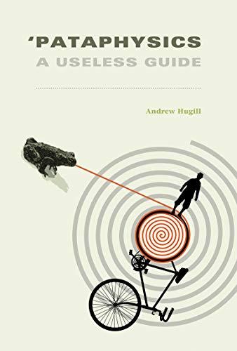9780262527569: 'Pataphysics: A Useless Guide (MIT Press)
