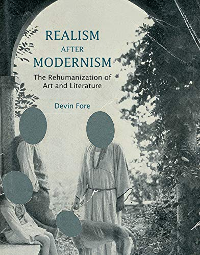 9780262527620: Realism after Modernism: The Rehumanization of Art and Literature (October Books)