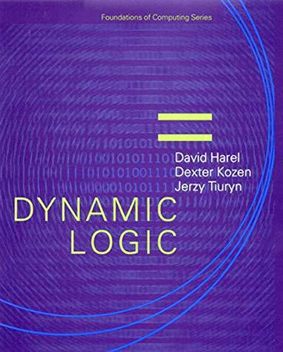 Dynamic Logic (Paperback): David Harel, Jerzy Tiuryn, Dexter Kozen