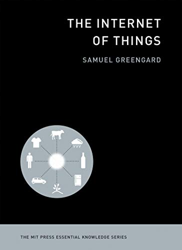 9780262527736: The Internet of Things (The MIT Press Essential Knowledge series)