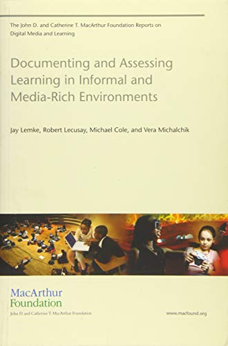 Documenting and Assessing Learning in Informal and: Lemke, Jay, Lecusay,