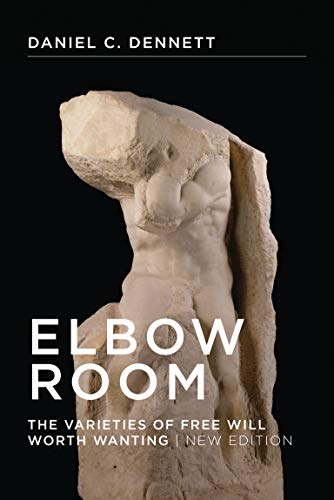 9780262527798: Elbow Room: The Varieties of Free Will Worth Wanting