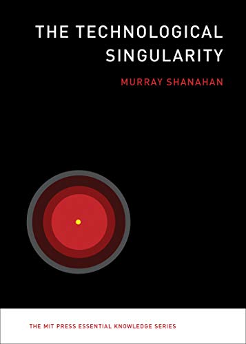 9780262527804: The Technological Singularity (The MIT Press Essential Knowledge series)