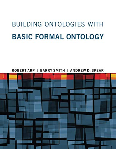 9780262527811: Building Ontologies With Basic Formal Ontology