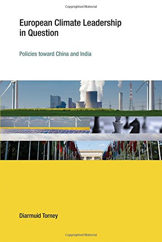 9780262527828: European Climate Leadership in Question: Policies toward China and India (Earth System Governance)