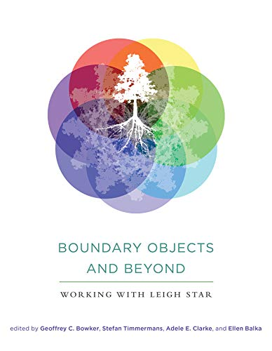 9780262528085: Boundary Objects and Beyond: Working with Leigh Star (Infrastructures)