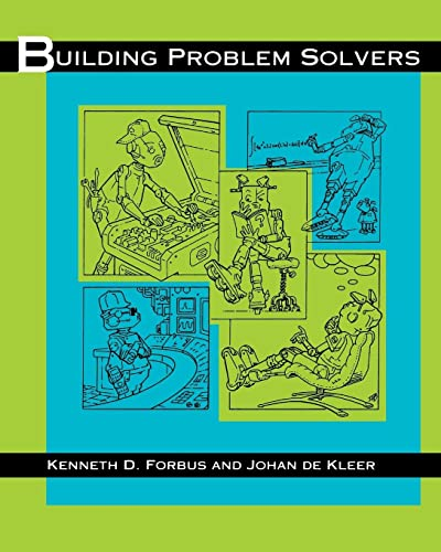 9780262528153: Building Problem Solvers (Artificial Intelligence Series)