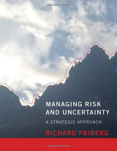 9780262528191: Managing Risk and Uncertainty: A Strategic Approach (MIT Press)