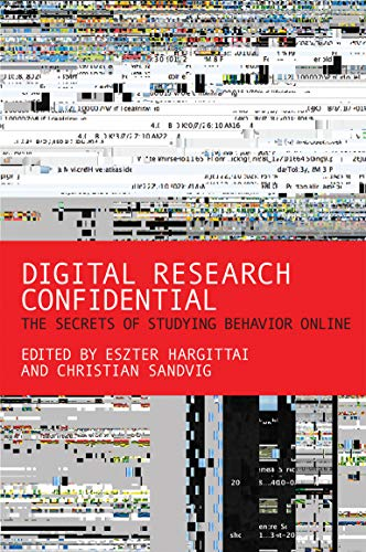 9780262528207: Digital Research Confidential: The Secrets of Studying Behavior Online (MIT Press)