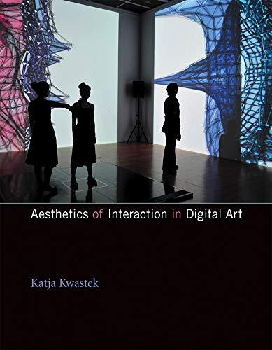 9780262528290: Aesthetics of Interaction in Digital Art (MIT Press)