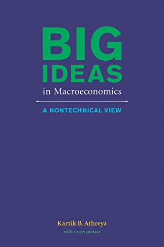 9780262528306: Big Ideas in Macroeconomics: A Nontechnical View (MIT Press)