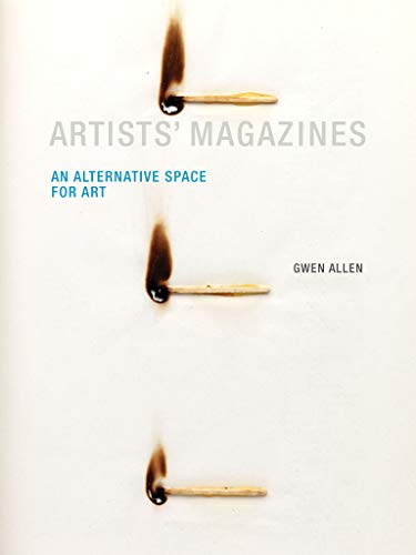 9780262528412: Artists' Magazines: An Alternative Space for Art (MIT Press)